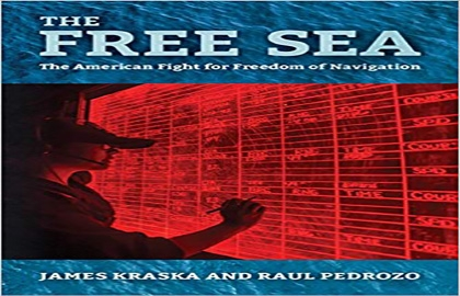 The Free Sea: The American Fight for Freedom of Navigation (Book Review)